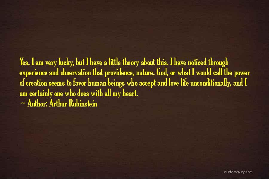 Love Life God Quotes By Arthur Rubinstein