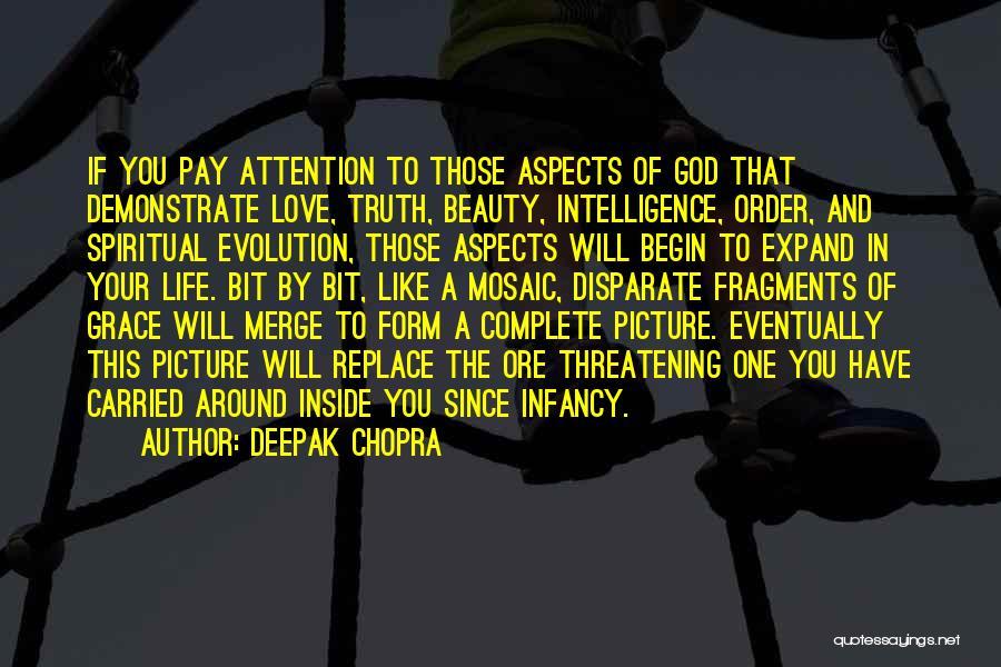 Love Life God Quotes By Deepak Chopra