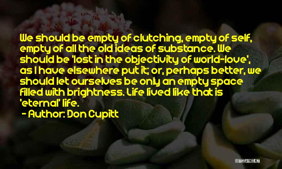 Love Life God Quotes By Don Cupitt