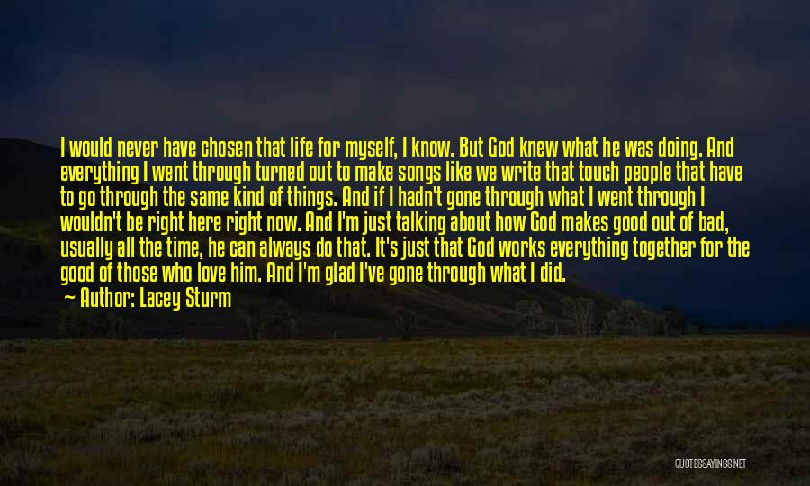 Love Life God Quotes By Lacey Sturm