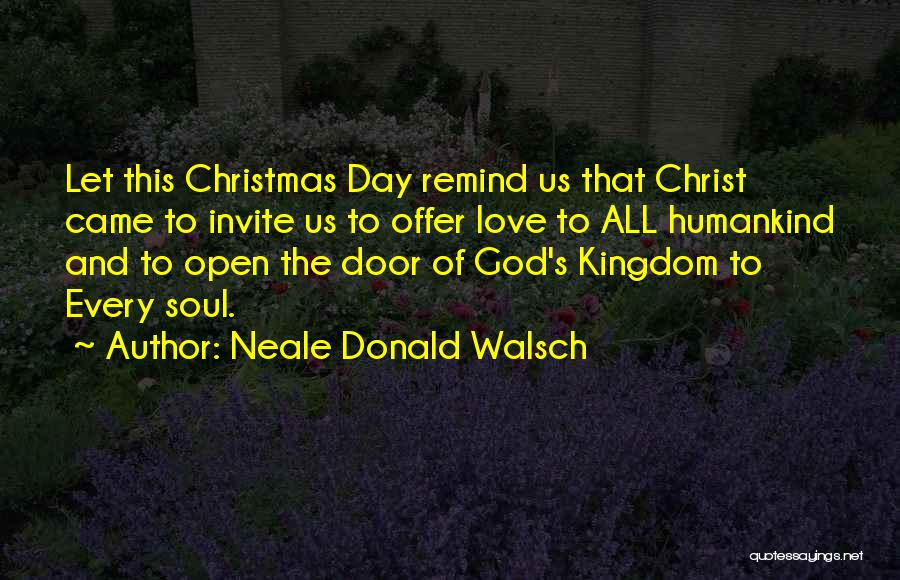 Love Life God Quotes By Neale Donald Walsch