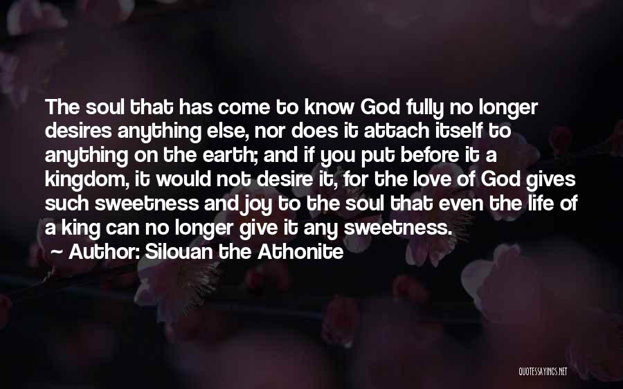Love Life God Quotes By Silouan The Athonite