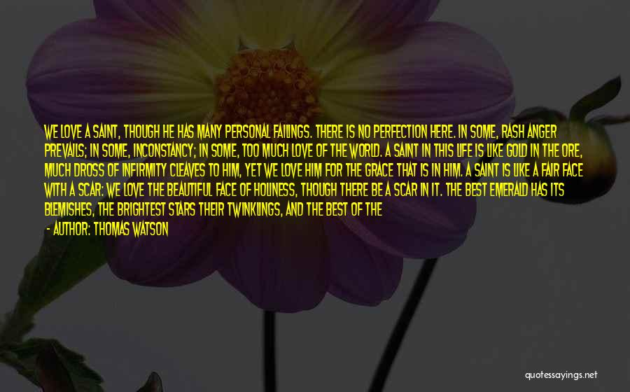 Love Life God Quotes By Thomas Watson