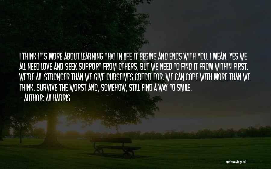 Love Life Learning Quotes By Ali Harris