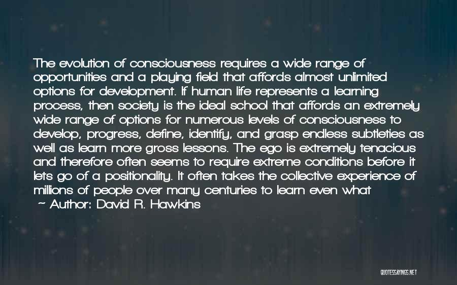 Love Life Learning Quotes By David R. Hawkins