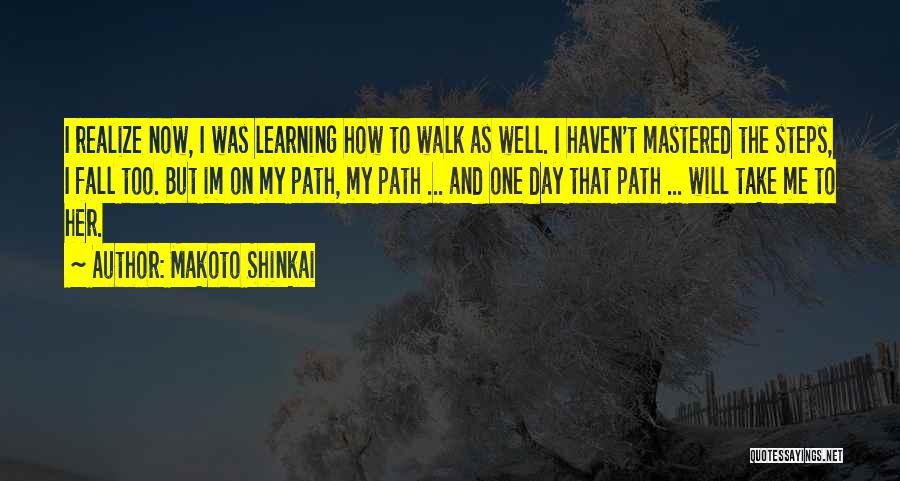 Love Life Learning Quotes By Makoto Shinkai