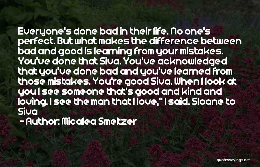Love Life Learning Quotes By Micalea Smeltzer