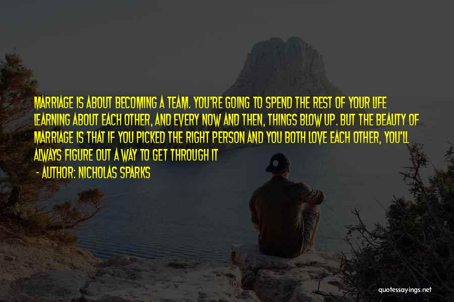 Love Life Learning Quotes By Nicholas Sparks