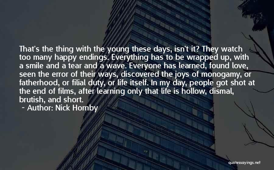 Love Life Learning Quotes By Nick Hornby