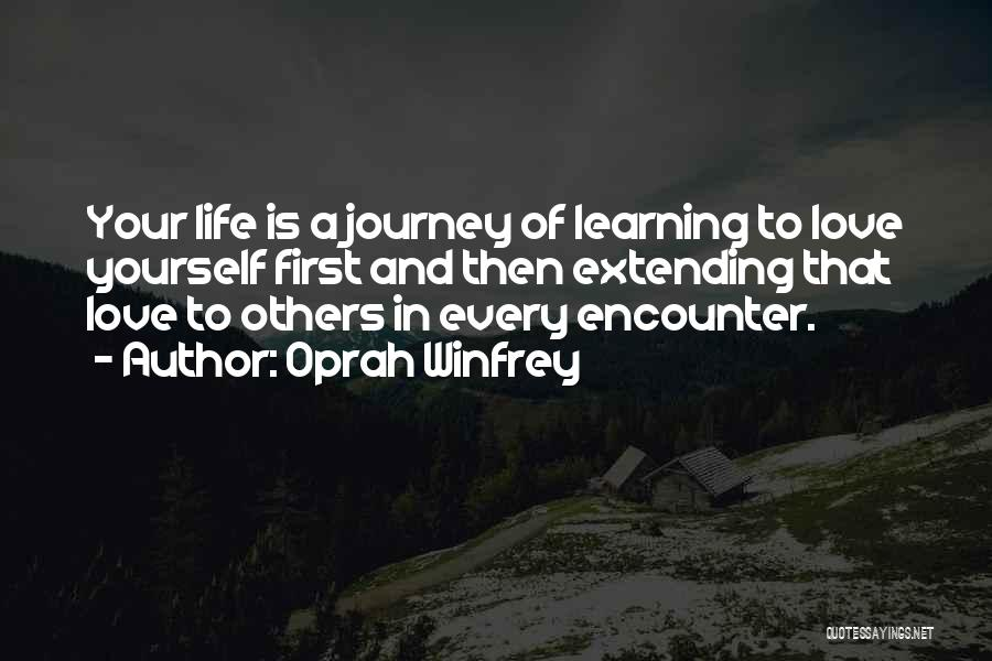 Love Life Learning Quotes By Oprah Winfrey