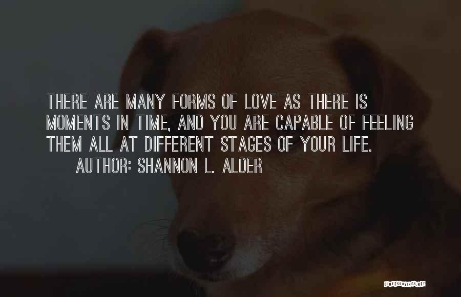 Love Life Learning Quotes By Shannon L. Alder