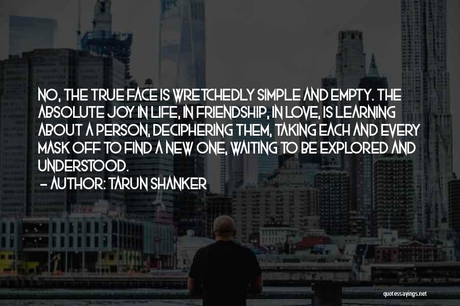 Love Life Learning Quotes By Tarun Shanker