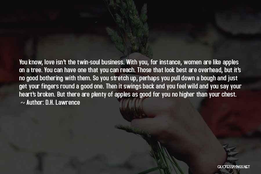Love Like Tree Quotes By D.H. Lawrence