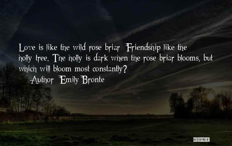 Love Like Tree Quotes By Emily Bronte