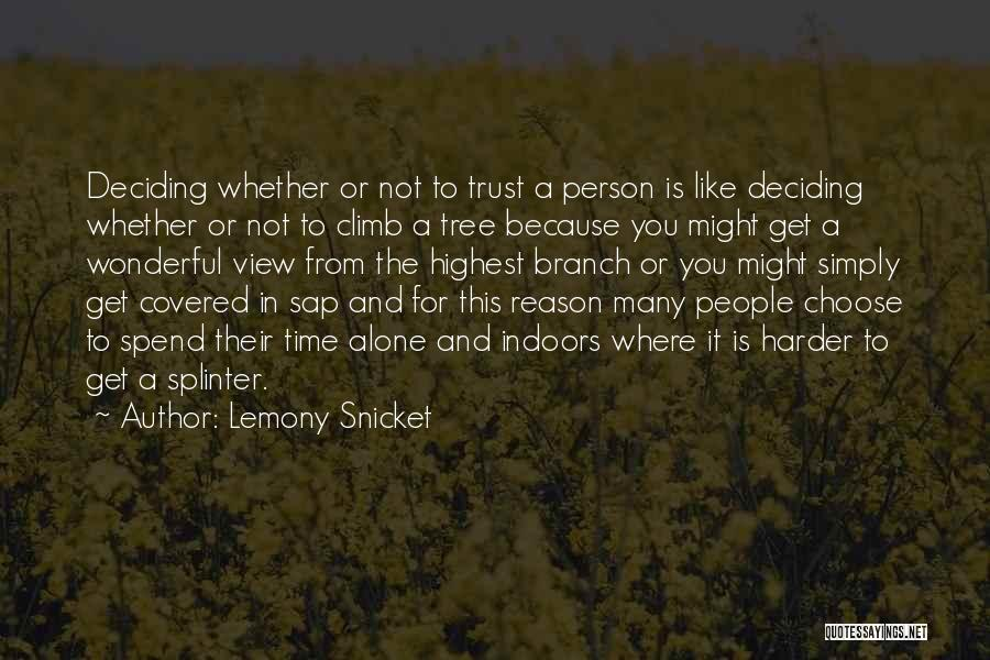 Love Like Tree Quotes By Lemony Snicket