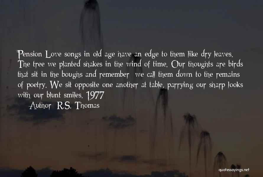 Love Like Tree Quotes By R.S. Thomas