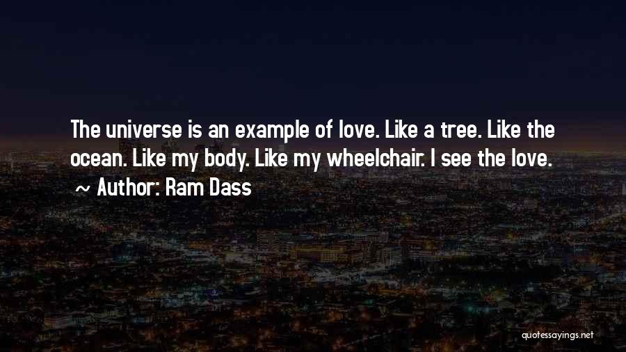 Love Like Tree Quotes By Ram Dass
