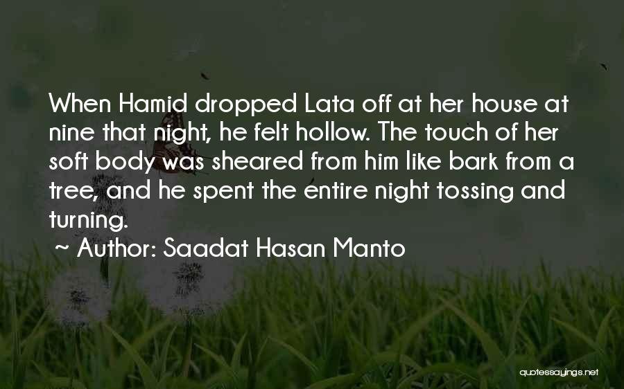 Love Like Tree Quotes By Saadat Hasan Manto