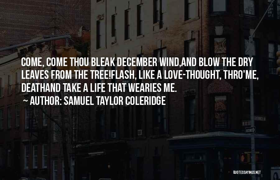 Love Like Tree Quotes By Samuel Taylor Coleridge