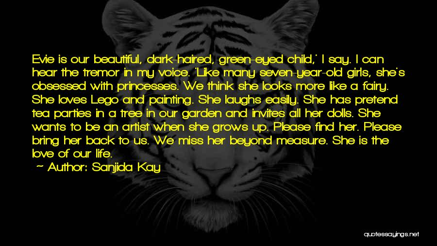 Love Like Tree Quotes By Sanjida Kay