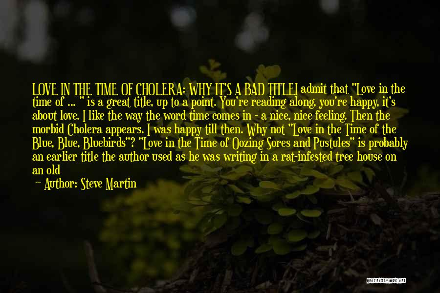 Love Like Tree Quotes By Steve Martin