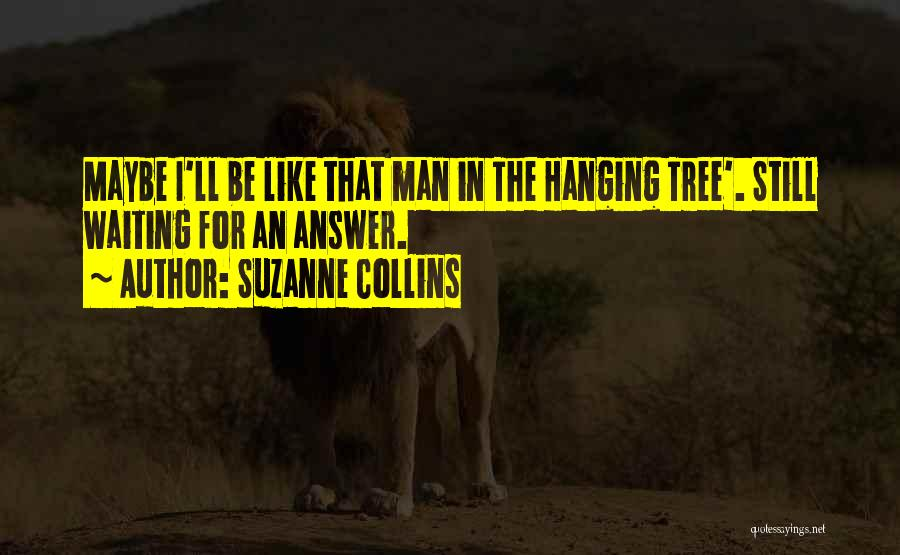 Love Like Tree Quotes By Suzanne Collins