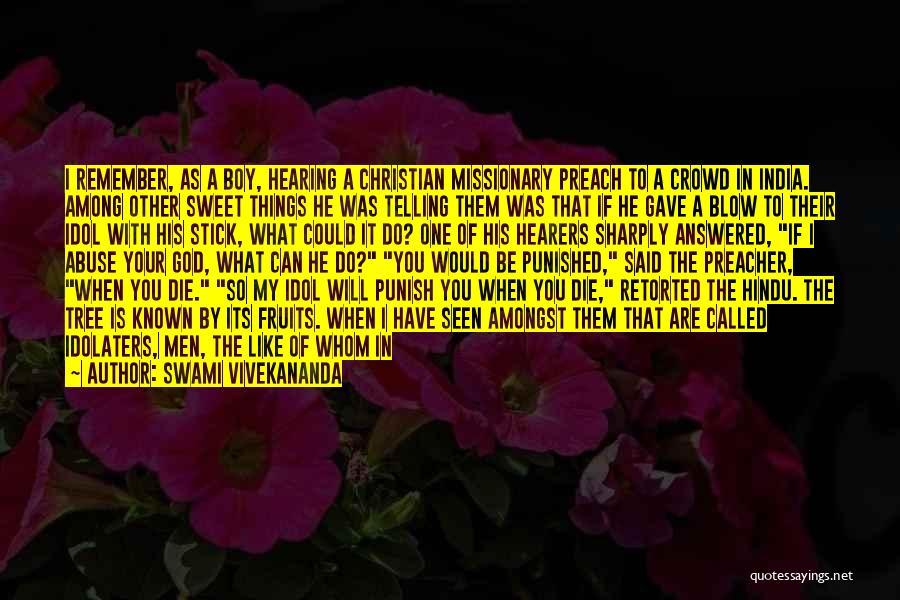 Love Like Tree Quotes By Swami Vivekananda
