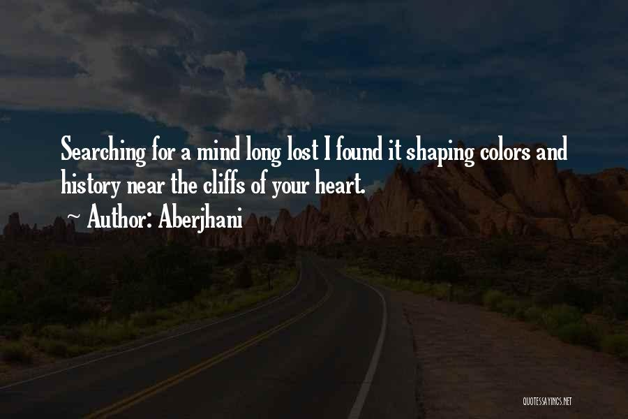 Love Lost And Then Found Quotes By Aberjhani