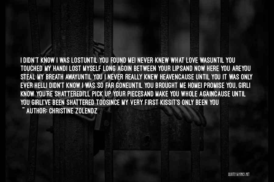 Love Lost And Then Found Quotes By Christine Zolendz
