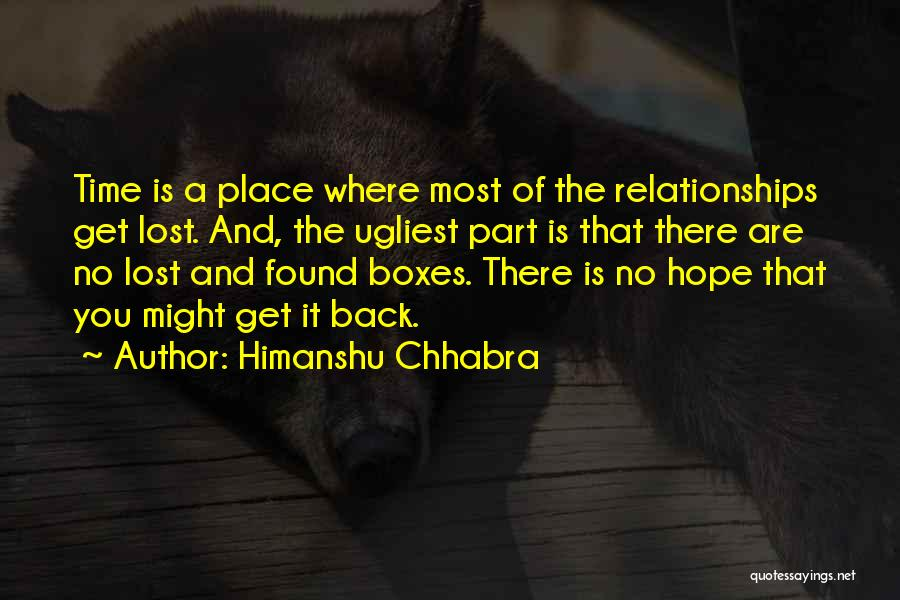 Love Lost And Then Found Quotes By Himanshu Chhabra