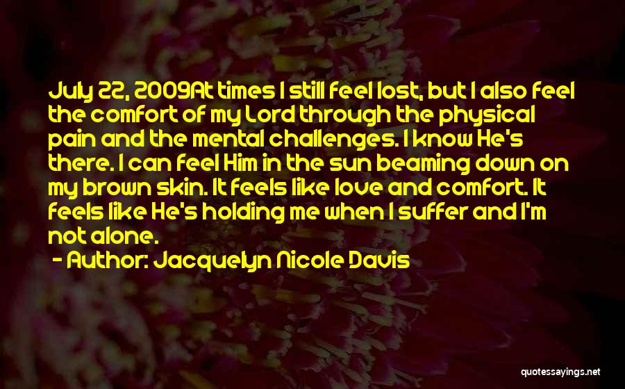 Love Lost And Then Found Quotes By Jacquelyn Nicole Davis