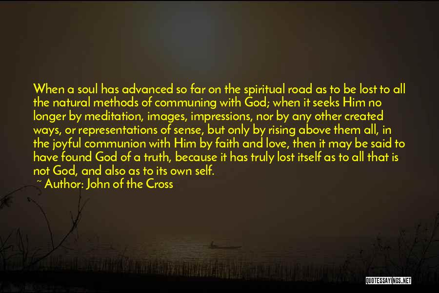 Love Lost And Then Found Quotes By John Of The Cross
