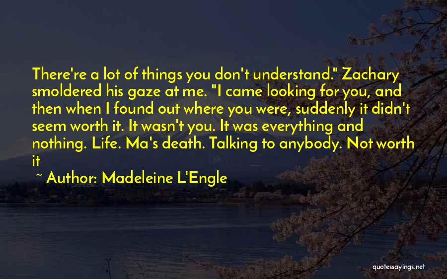Love Lost And Then Found Quotes By Madeleine L'Engle