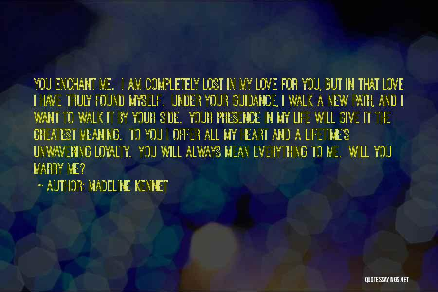 Love Lost And Then Found Quotes By Madeline Kennet