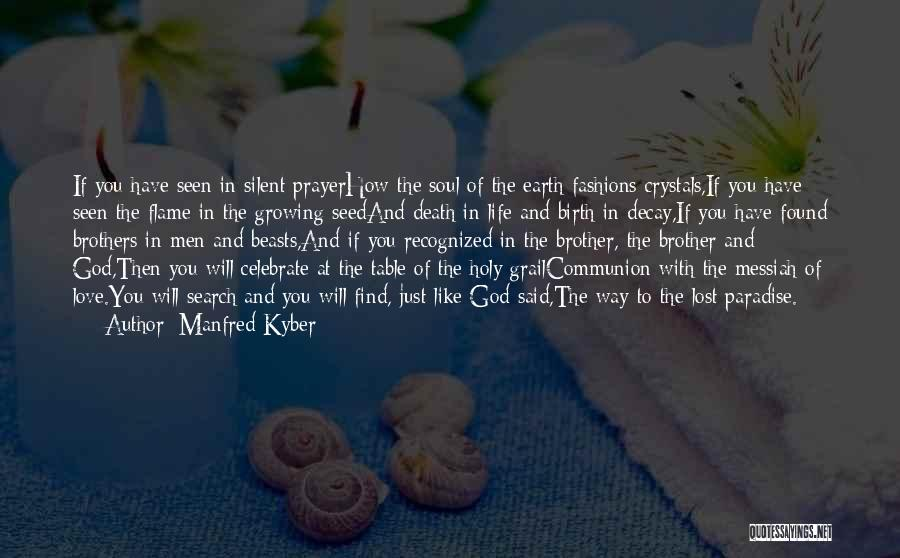 Love Lost And Then Found Quotes By Manfred Kyber