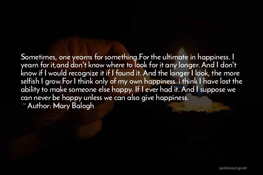 Love Lost And Then Found Quotes By Mary Balogh