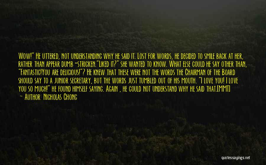 Love Lost And Then Found Quotes By Nicholas Chong