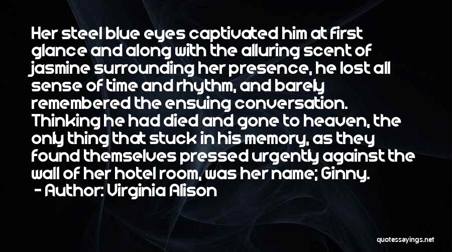 Love Lost And Then Found Quotes By Virginia Alison