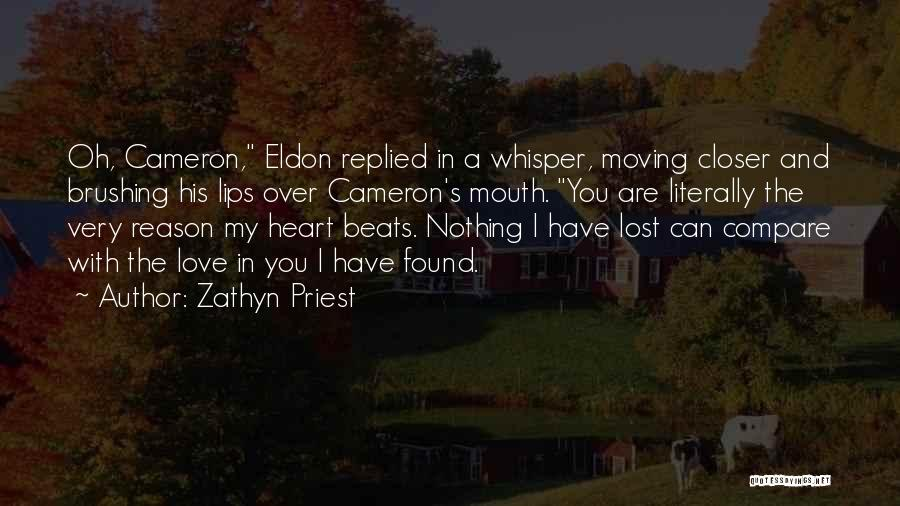 Love Lost And Then Found Quotes By Zathyn Priest