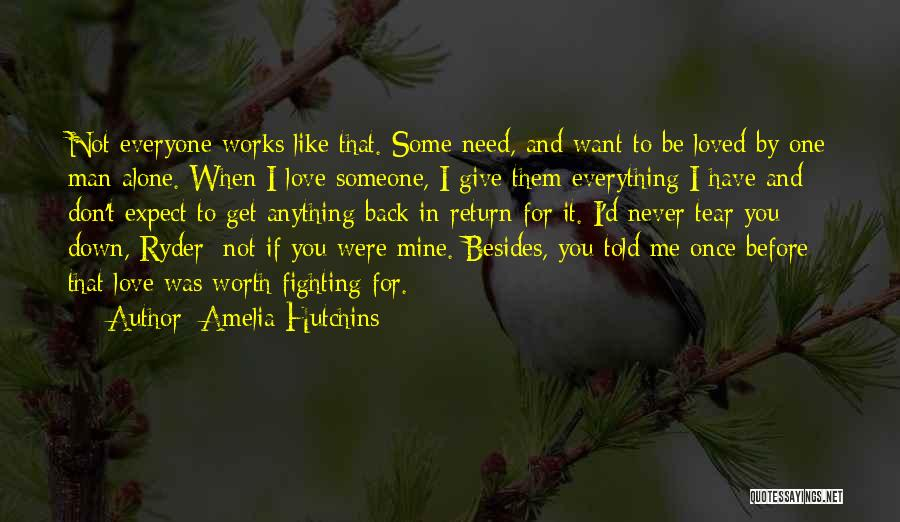 Love Me Like Never Before Quotes By Amelia Hutchins