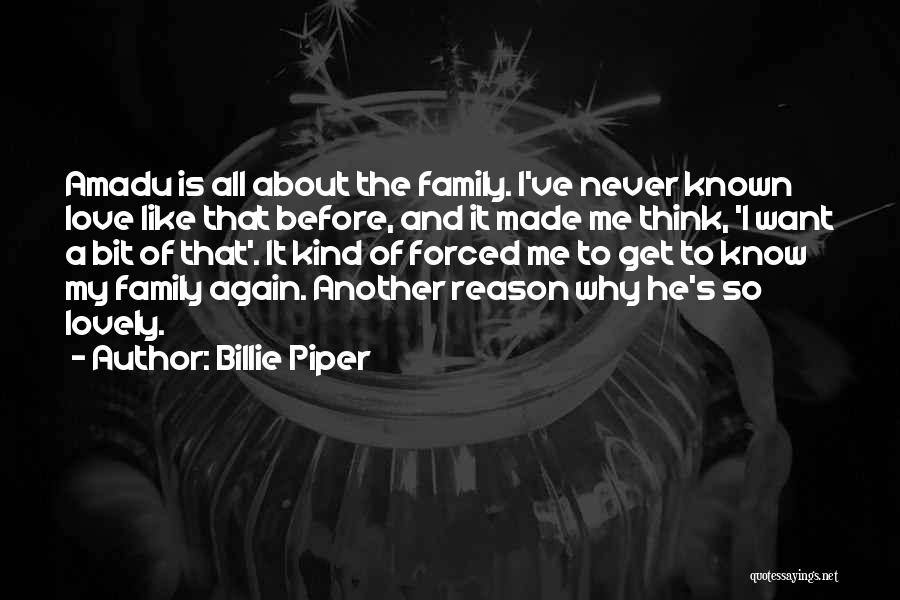 Love Me Like Never Before Quotes By Billie Piper