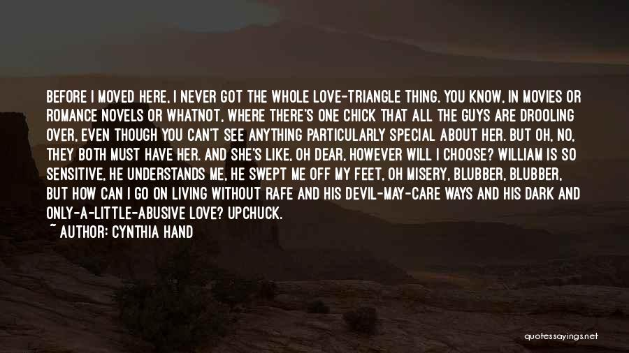 Love Me Like Never Before Quotes By Cynthia Hand