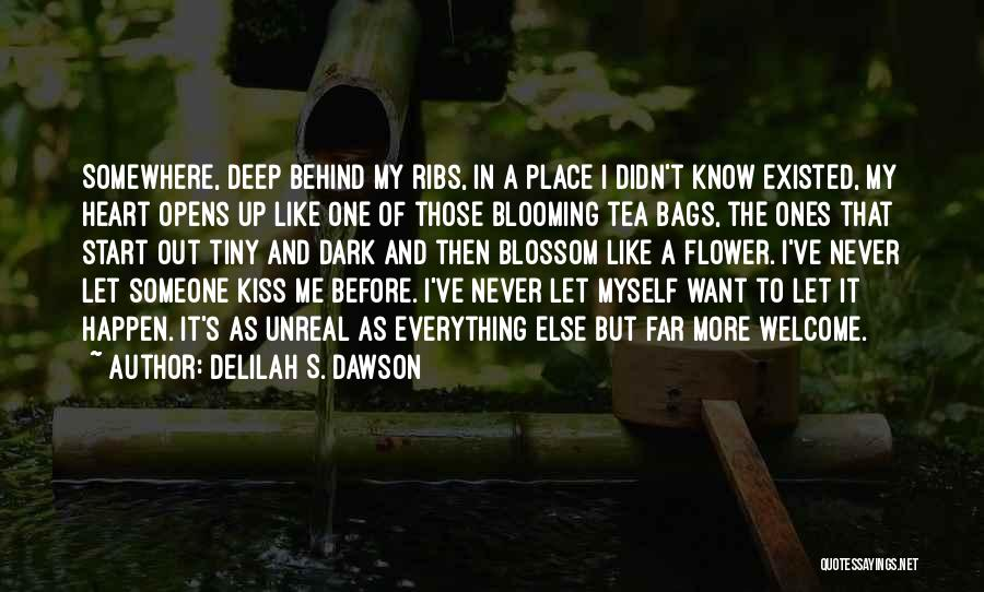 Love Me Like Never Before Quotes By Delilah S. Dawson
