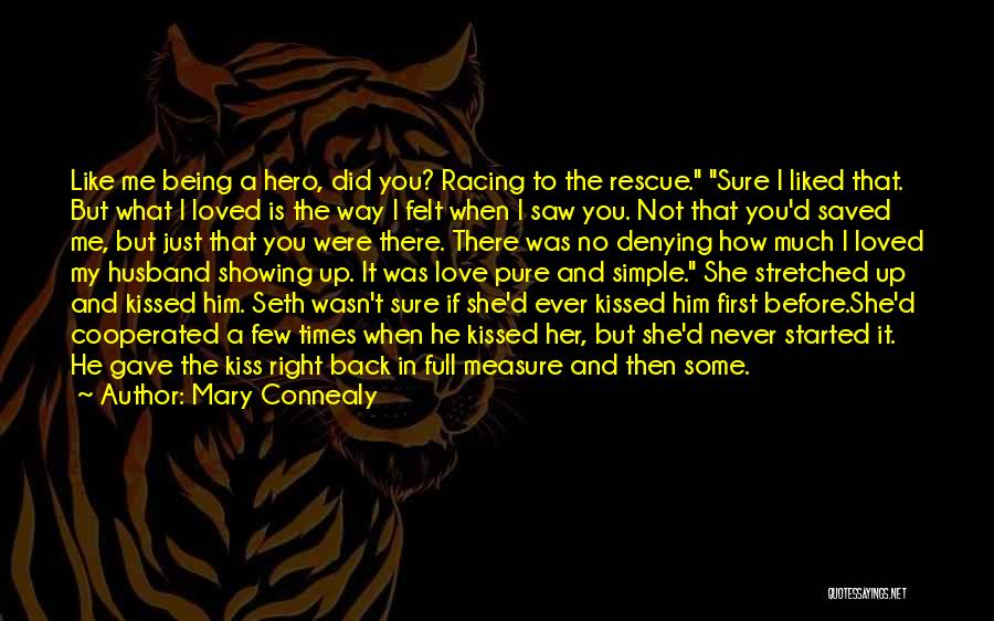 Love Me Like Never Before Quotes By Mary Connealy