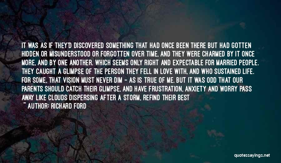 Love Me Like Never Before Quotes By Richard Ford