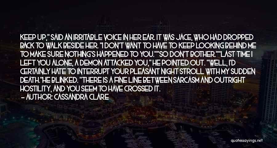 Love Me Or Hate Me Funny Quotes By Cassandra Clare