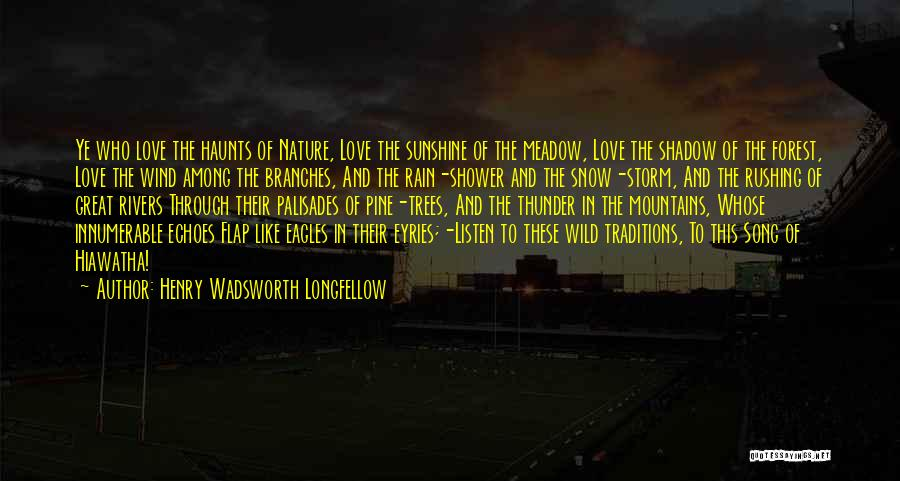 Love Meadow Quotes By Henry Wadsworth Longfellow