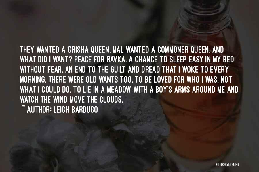 Love Meadow Quotes By Leigh Bardugo
