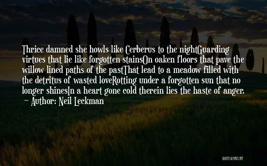 Love Meadow Quotes By Neil Leckman