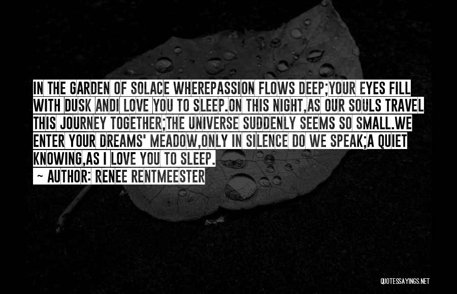 Love Meadow Quotes By Renee Rentmeester